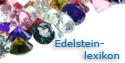 Edelsteinlexikon - Schmucklexikon - Edelsteine Lexikon